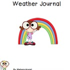 Weather Watcher Student Journals for Weather Unit