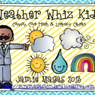 Weather Whiz Kids! {Common Core Math & Literacy Centers}