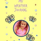 Weather and Climate: My Weather Journal NGSS Aligned