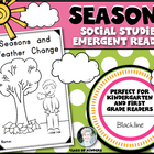 Weather and Seasons Change (SCIENCE) Emergent Reader for Y