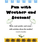 Weather and Seasons Fun
