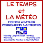 Weather in French (Le temps et la mto):  Activities and Quiz