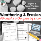 Weathering &amp; Erosion Graphic Organizer / Geography / Earth