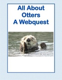 WebQuest All About Otters Grades 3-5