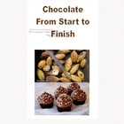 WebQuest -Chocolate -From Start to Finish