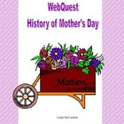 WebQuest- History of Mother&#039;s Day