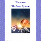 WebQuest : Our Solar System Grades 3-5