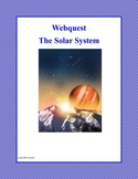 WebQuest : Our Solar System Grades 4-7
