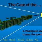 Webquest ~ The Case of the Vanishing Point ~ Perspective Lesson