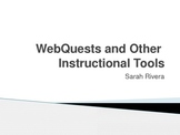 Webquests and Other Interactive Classroom Tools