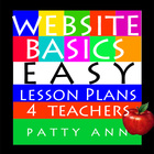 Website Basics: EASY Lesson Plans 4 Teachers (Full Curricula)