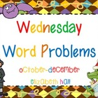 Wednesday Word Problem October-December