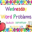 Wednesday Word Problems August-September
