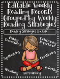 Editable Weekly Reading Records-Grouped by Reading Strategy-CCSS
