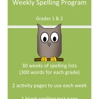 Weekly Spelling Program for Grades 1 and 2, Includes 30 Wo