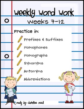 Weekly Word Work (Wks 7-12)