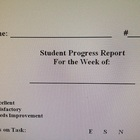 Weekly/BiWeekly Student Progress Report sent home to Parents