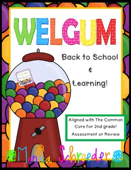 WelGUM to Back to School 2nd Grade Common Core Pre Assessm