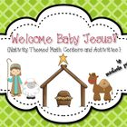 Welcome Baby Jesus! {Nativity Themed Math Centers/Activities}