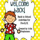 Welcome Back! {PreK/Kindergarten Centers}