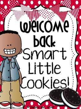 Welcome Back Smart Little Cookie! FREEBIE :)
