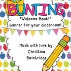Welcome Back to School Bunting Banner