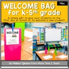 Welcome Bags: (Kinder-5th Grade)