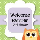 Welcome Banner - Owls