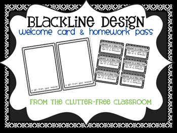 Welcome Card & Homework Pass {BLACKLINE DESIGN}