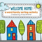 Welcome Home! Word Family Sorting Activity