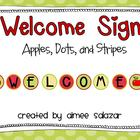 Welcome Sign {Apples, Polka Dots, Chevron Print, and Strip