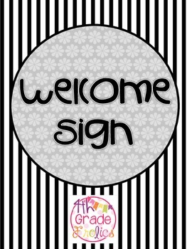 Welcome Sign - Gray/Black and White Theme