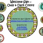 Welcome Sign - Owls and Dark Colors
