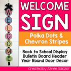 Welcome Sign {Polka Dots and Chevron Strips-Bright Color Medley}