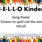 Welcome To School Hello Kinders Song and Letter Posters
