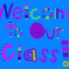 Welcome to Our Class - SmartBoard