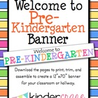 Welcome to Pre-Kindergarten Banner