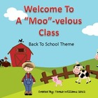 "Welcome to a ""Moo""-velous Class Back to School Theme"