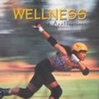Wellness: Concepts and Applications by Anspaugh  2003