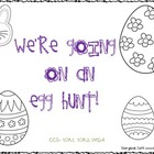 We&#039;re Going On An Egg Hunt