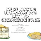 We&#039;re Making Breakfast for Mother Companion Pack!