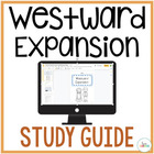 Westward Expansion Student Study Guide