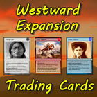 Westward Expansion Trading Cards (US History)