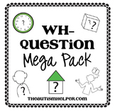 Wh- Question Mega Pack