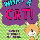 What A Cat! Short a Literacy Activities {4}