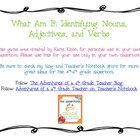 What Am I?- Identifying Nouns, Adjectives, and Verbs