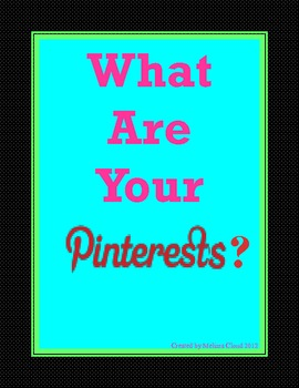 What Are Your Pinterests II?