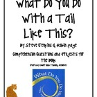 &quot;What Do You Do With a Tail Like This?&quot;, Comp. Questions &amp;
