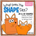 What Does The Shape Say? {2D & 3D Shape Activities & Writi