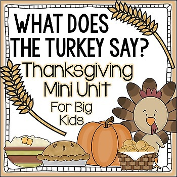 What Does the Turkey Say? {Thanksgiving Math & Writing Mini Unit}